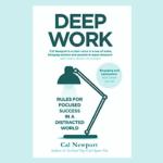 Deep work : Cal Newport